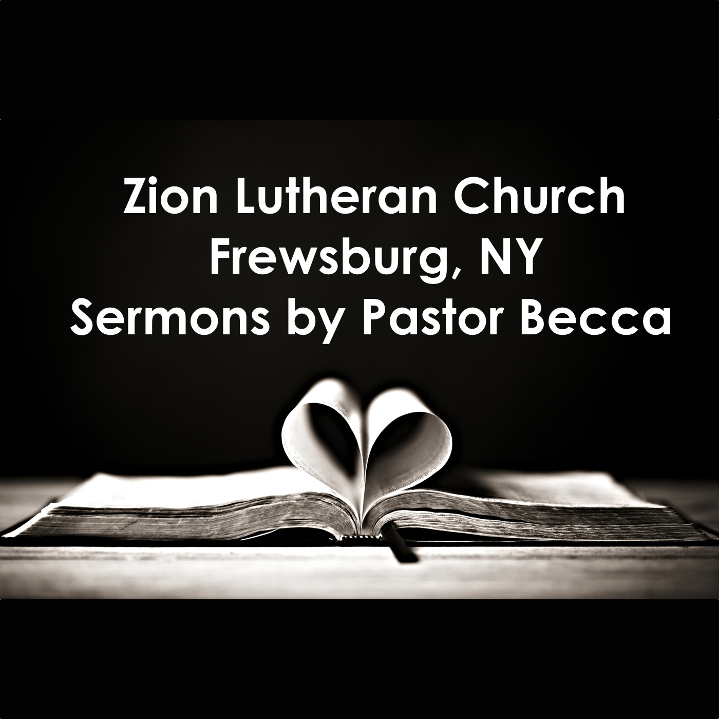Zion Lutheran Church Frewsburg - Sermons by Pastor Becca